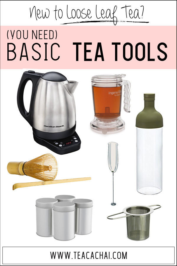 Basic Tea Tools