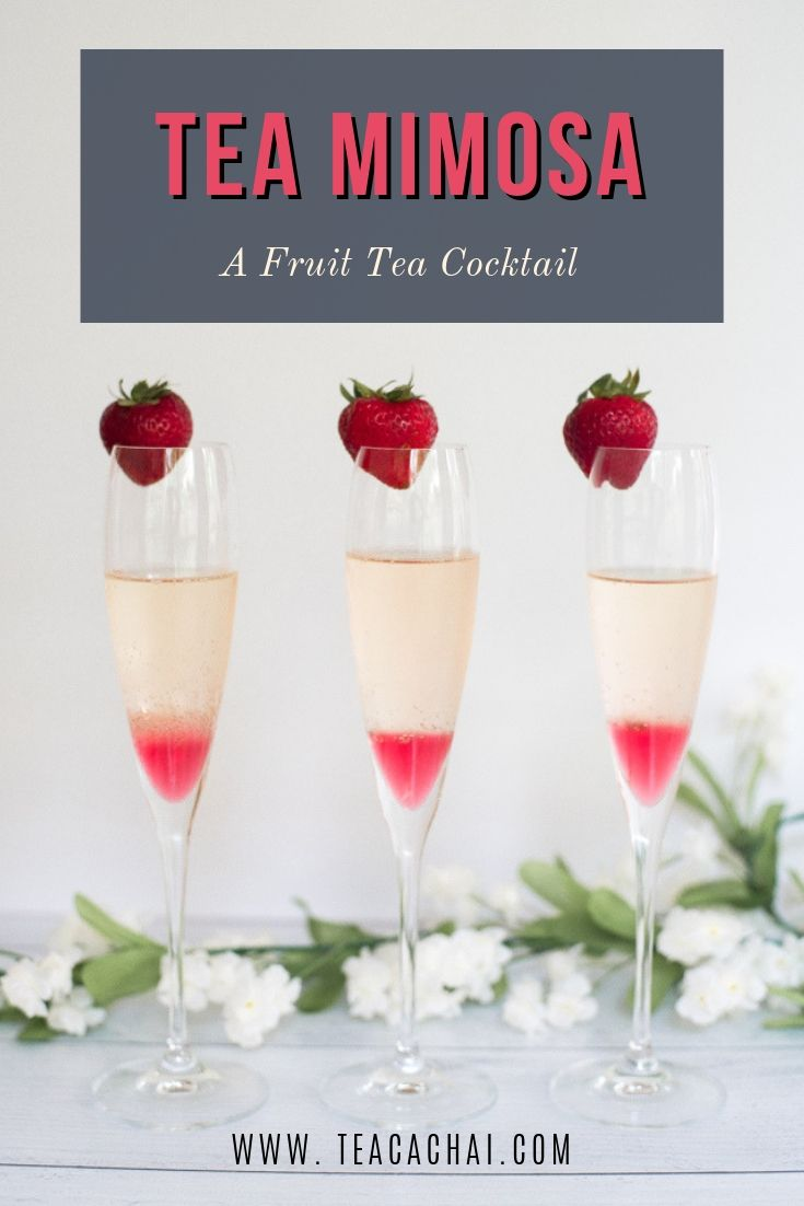 Tea Mimosa - A Fruit Tea Cocktail