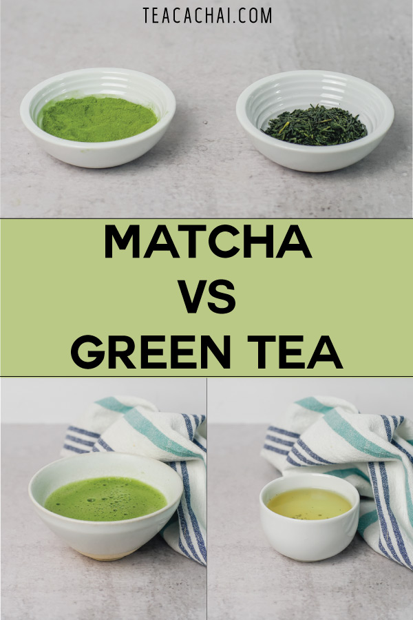 Matcha vs Green Tea - Learn About Their Differences