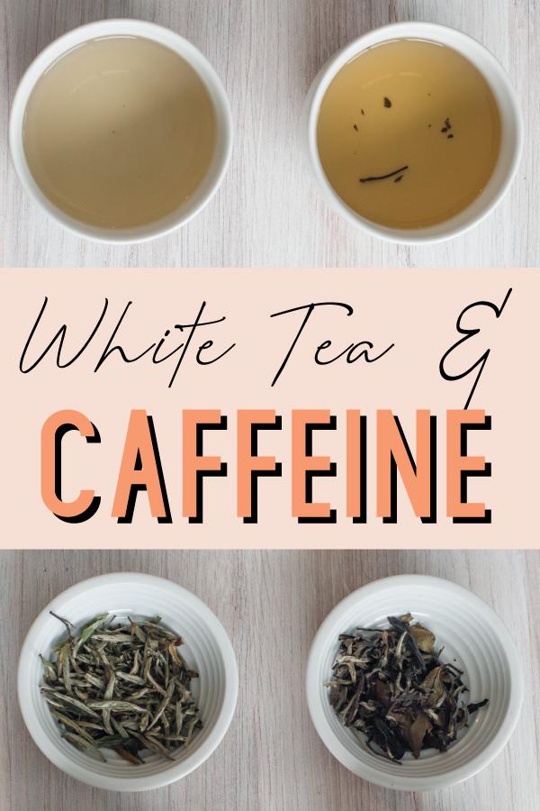 Caffeine in White Tea