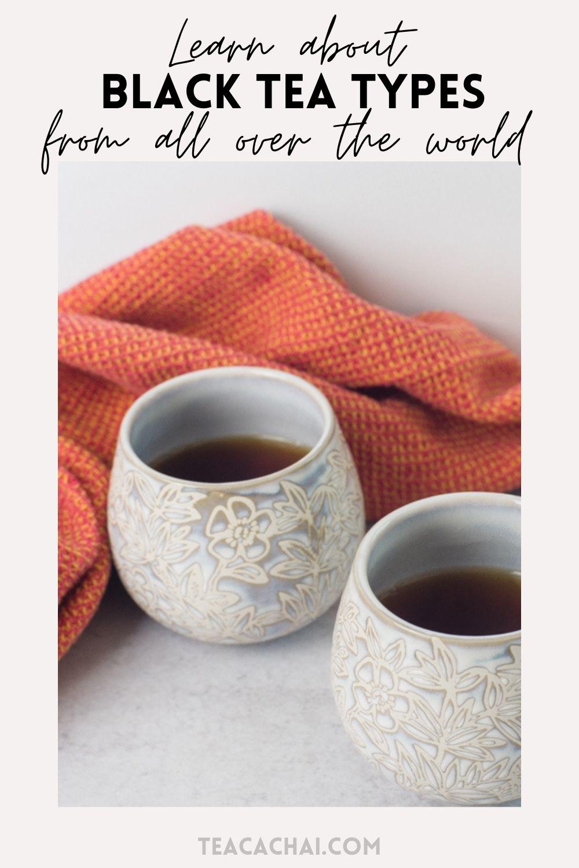 Black Tea Types